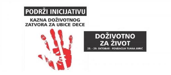 Inicijativa za uvođenje kazne doživotnog zatvora za ubice dece